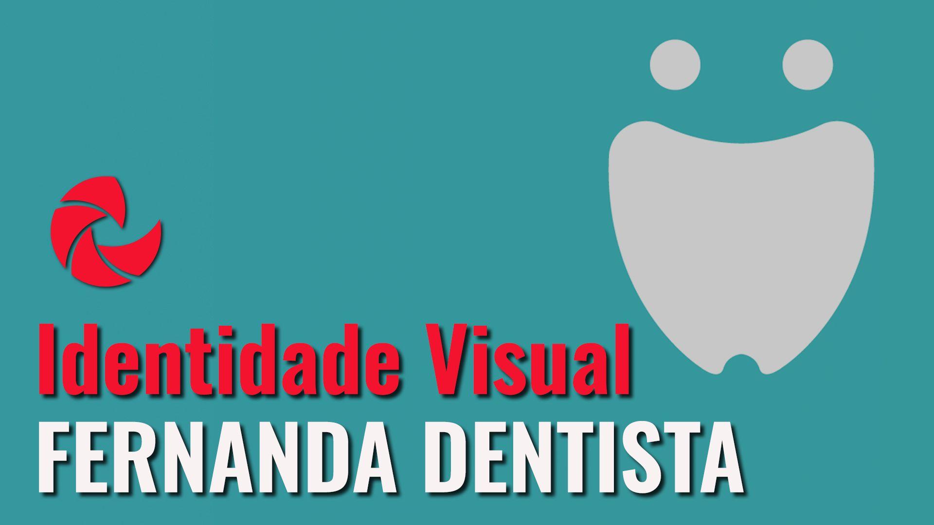Elaboração da Identidade Visual da Fernanda Dentista